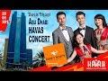 HAVAS Guruhi CONCERT Sponsored By DIXCY SCOTT Abu Dhabi Hotel DUSIT THANI 20 01 2018 mp3