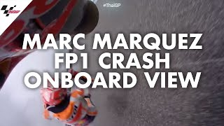 Marc Marquez' onboard view of his FP1 crash | 2019 #ThaiGP