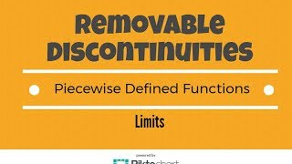 Where is f not continuous. Removable Discontinuities. Piecewise Defined Functions