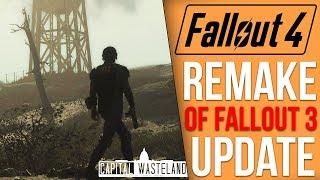 Updates to the Massive Fallout 3 Remake Mod