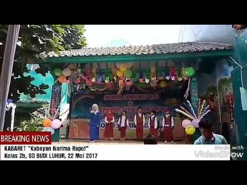 Kabaret SD Budi Luhur (Kelas 2b): Kabayan Narima Rapot
