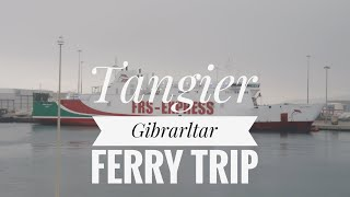Tanger-Med to Gibraltar ferry trip on the MS Tanger Express