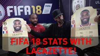 Discussing Alexandre Lacazette's FIFA 18 stats
