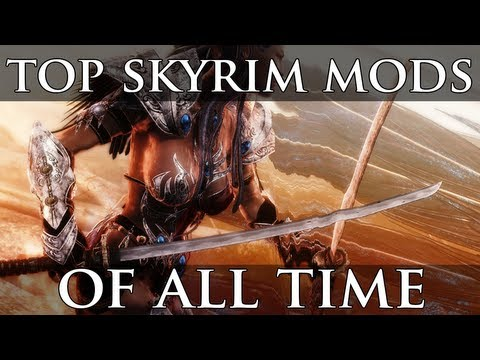 Top 20 Skyrim Mods of All Time