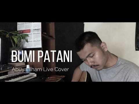 Download  Bumi Ku Patani - Abuya Ilham Live Gratis, download lagu terbaru