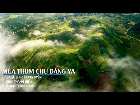 Mùa Thơm Chư Đăng Ya - Thơ: Thanh Hiếu, Nhạc: Quỳnh Hợp
