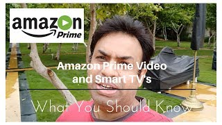 Amazon Prime Video Not all Smart TV's Support - What You Should Know
