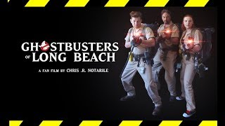 GHOSTBUSTERS OF LONG BEACH (Fan Film Trailer)