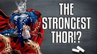 The Strongest Form of Thor You
