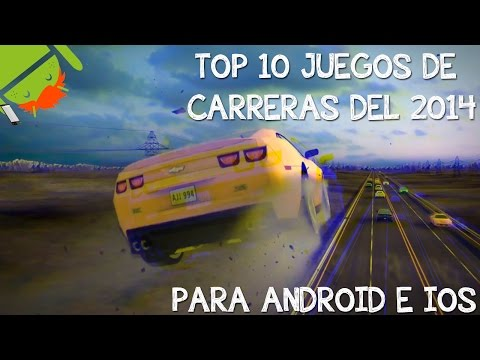 Top 10 Mejores Juegos De Carreras De 2014 Para Android e iOS