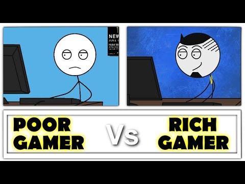 Poor Gamer Vs Rich Gamer