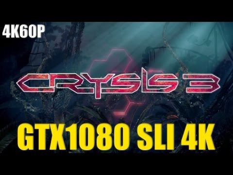 Crysis 3 | GTX 1080 SLI 4K | NO AA STOCK CLOCKS