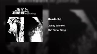 Jamey Johnson Heartache