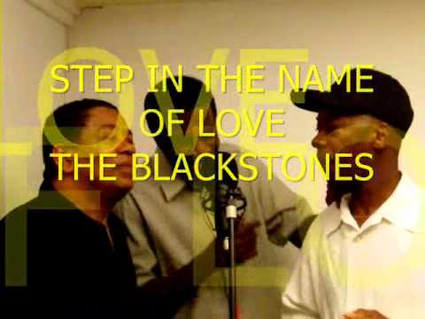 THE BLACKSTONES - STEP IN THE NAME OF LOVE.wmv