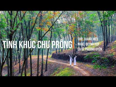 Tình Khúc Chư Prông - Thơ: Thanh Hiếu, Nhạc: Quỳnh Hợp