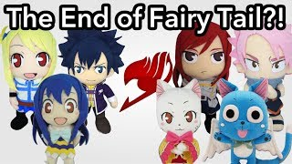 Anime Plush Adventures: The End of Fairy Tail?!