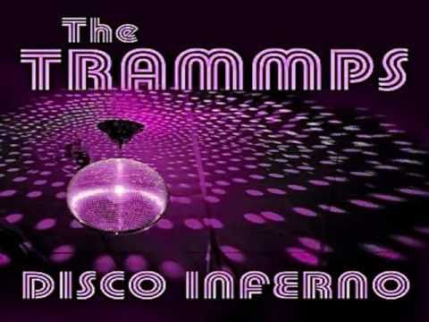 Tramps - Disco Inferno