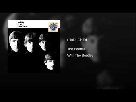 Beatles - Little Child
