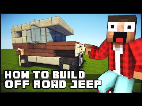 ► Minecraft : How to Make - Off Road Jeep