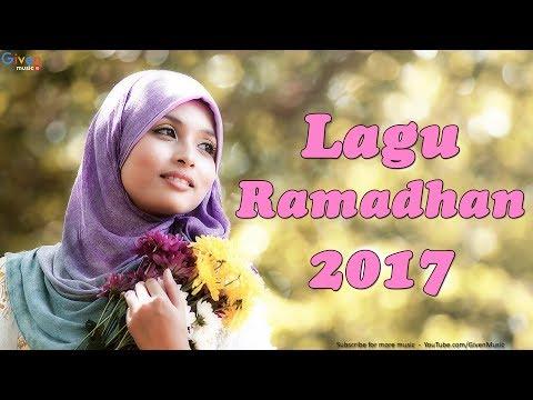 LAGU RAMADHAN 2017 - Lagu Religi Terbaru 2017