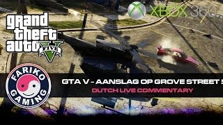 [GTAV] Aanslag op Grove Street - Dutch Live Commentary