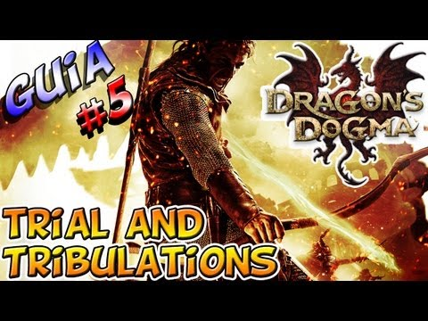 Dragon's Dogma Guia #5 - Trial and Tribulations