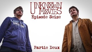 UNKNOWN MOVIES #16 (S02E04- 2/2) -