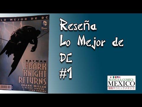 [Reseña] Lo Mejor De DC #1 por Manga y Comics México