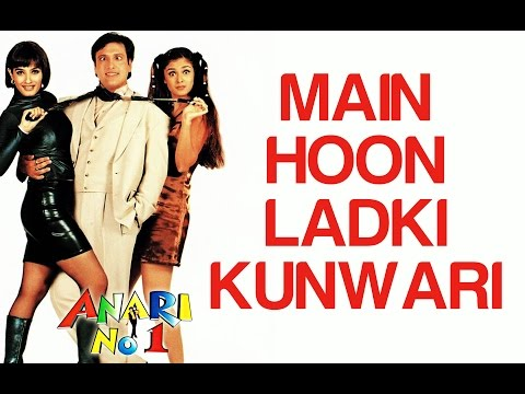 Main Hoon Ladki Kunwari - Anari No.1 - Govinda - Full Song