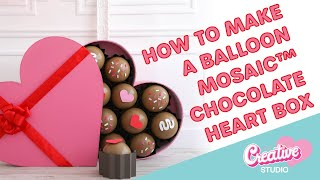 How to Make a Valentine's Day Balloon Chocolate Heart Box
