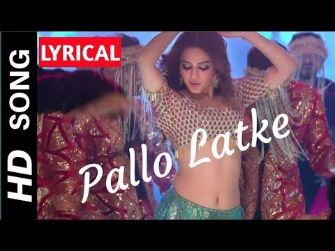 PALLO LATKE LYRICS – Shaadi Mein Zaroor Aana || Fazilpuria, Jyotika Tangri, Yasser Desai