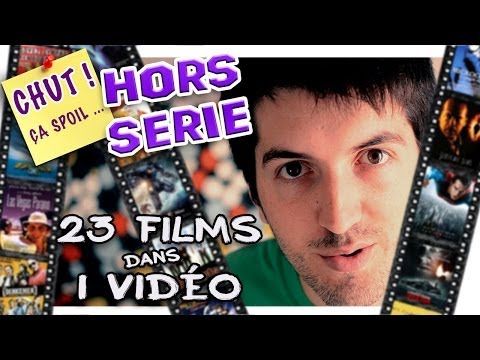 CHUT ÇA SPOIL – 23 films dans 1 vidéo – Hors série #1
