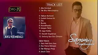 Download Lagu Sammy Simorangkir - Aku Kembali (Full Album) Gratis STAFABAND