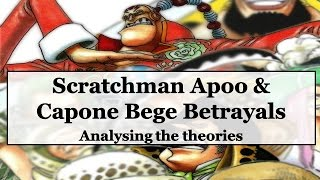 One Piece Theory (+822): Scratchman Apoo & Capone Bege Betrayals I Analysing the Theories