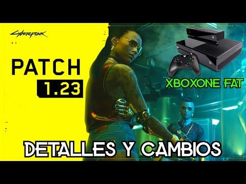 Nuevo Parche 1.23 Xbox One Fat en Cyberpunk 2077 Mejoras y detalles update 1.23