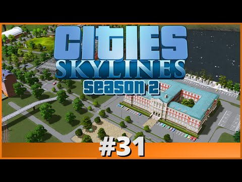 Let's Play - Cities: Skylines - Part 31 (Season 2)