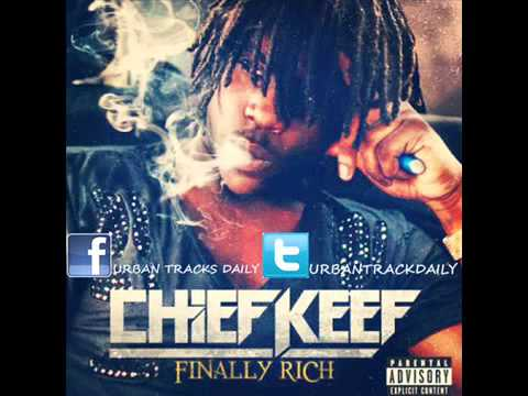 Chief Keef - Finally Rich (prod. Young Chop) video