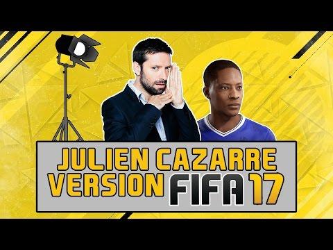 J+1 / JULIEN CAZARRE - VERSION FIFA 17 !