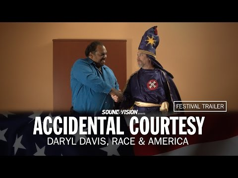 Accidental Courtesy: Daryl Davis, Race & America - Festival Trailer