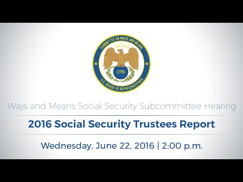 Social Security Subcommittee Hearing on 2016 Social Security Trustees Report