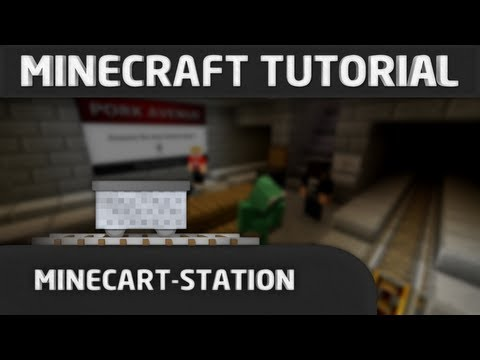 Minecraft Tutorial: Minecart-Station