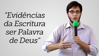 """""""Evidências da Escritura ser Palavra de Deus"""" - Geimar Lima"""