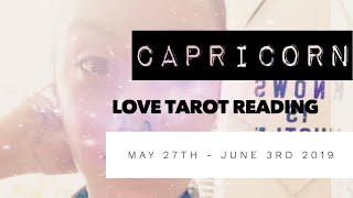 CAPRICORN | COMMUNICATION THIS WEEK  | WEEKLY LOVE TAROT READING | 5.27-6.3.19 | MAY 2019