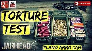 Torture Test: Plano Ammo Can