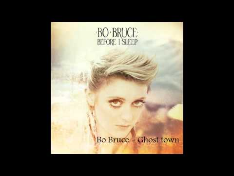 Bo Bruce - Ghost Town