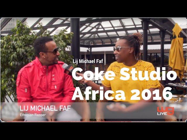 Coke Studio Africa - Lij Michael Faf