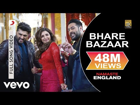 Bhare Bazaar - Full Song | Arjun & Parineeti | Badshah | Rishi Rich | Payal & Vishal thumbnail
