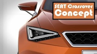 SEAT Crossover Concept, released a photo of the front and the rear, debut in 2015 Geneva Motor Show