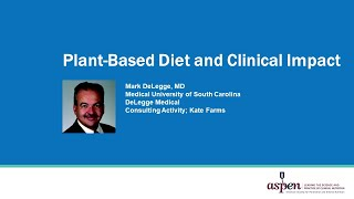 Plant-Based Protein Series Part 2: Plant-Based Diet and Clinical Impact
