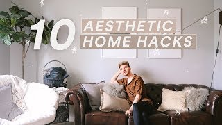 10 Affordable Aesthetic Home Hacks // Lone Fox